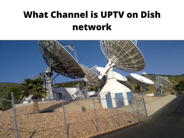 What Channel is UPTV on Dish network