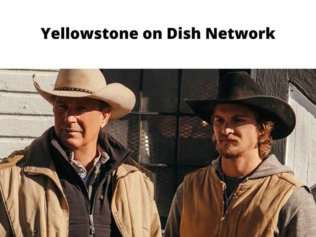 Yellowstone on Dish Network
