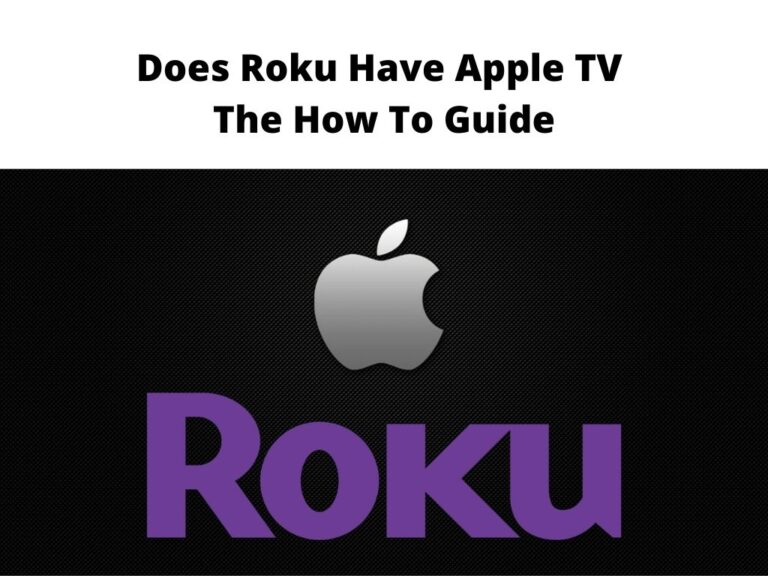 Does Roku Have Apple TV