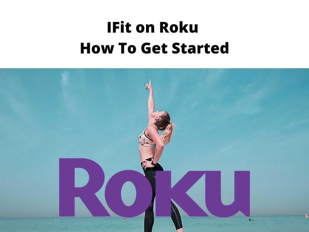IFit on Roku