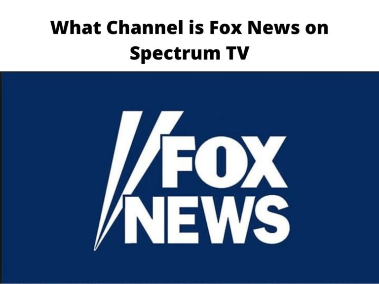 What Channel is Fox News on Spectrum TV