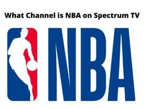 What Channel is NBA on Spectrum TV
