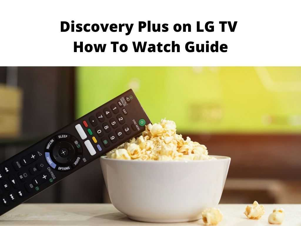 Discovery Plus on LG TV