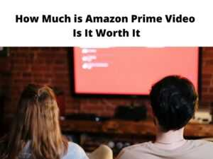 How Much is Amazon Prime Video