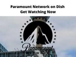 Paramount Network on Dish