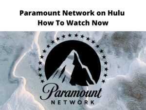 Paramount Network on Hulu