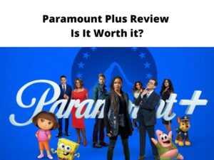 Paramount Plus Review