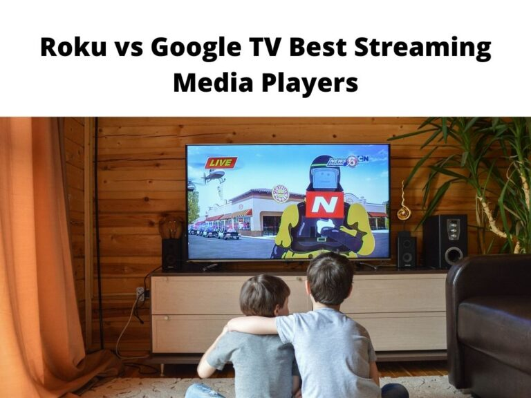 Roku vs Google TV