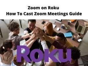 Zoom on Roku