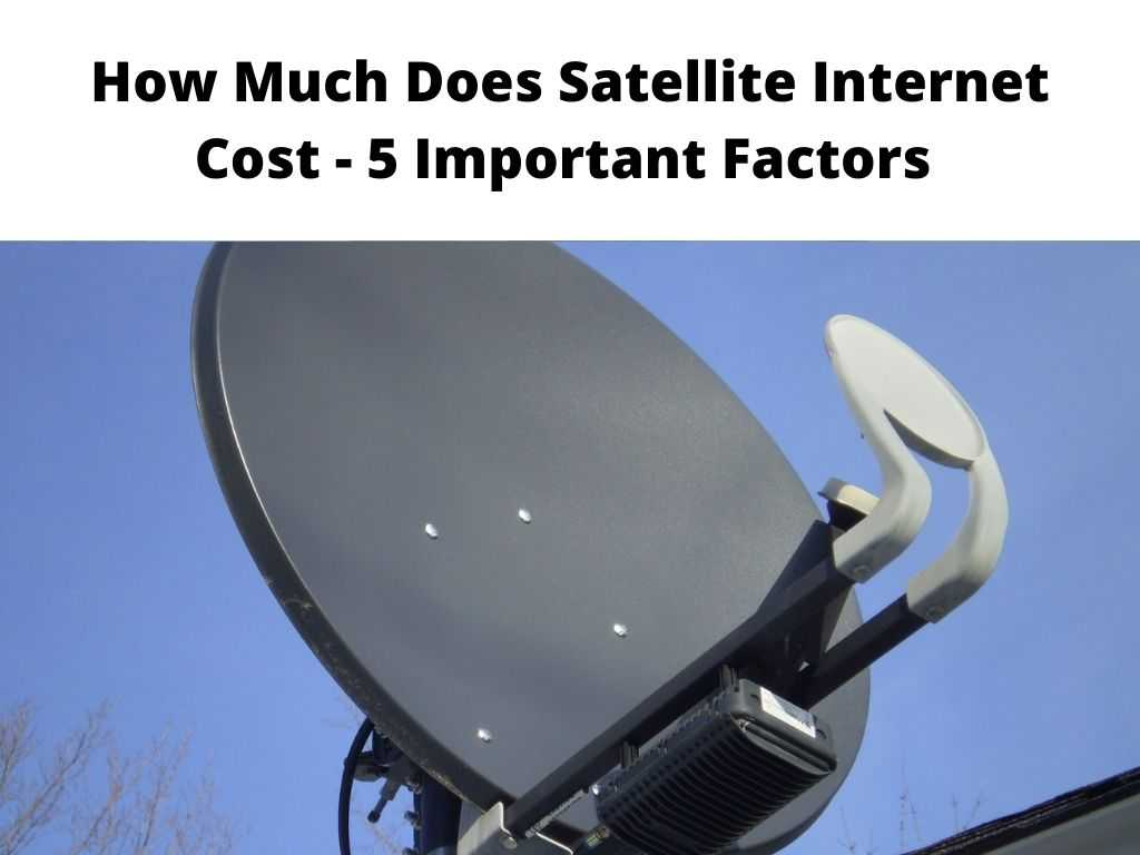 How Much Does Satellite Internet Cost