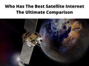 Who Has The Best Satellite Internet