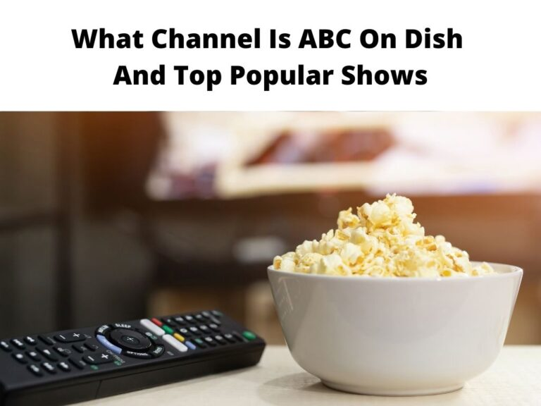 What Channel Is ABC On Dish