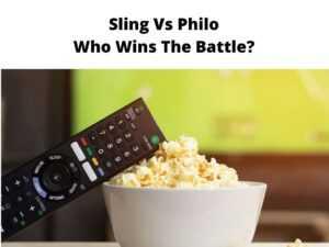 Sling Vs Philo Who Wins The Battle