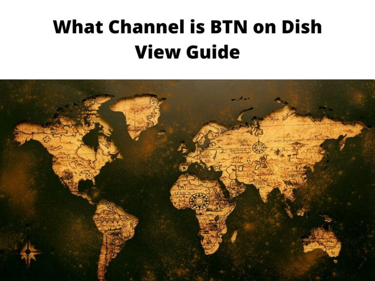 What Channel is BTN on Dish