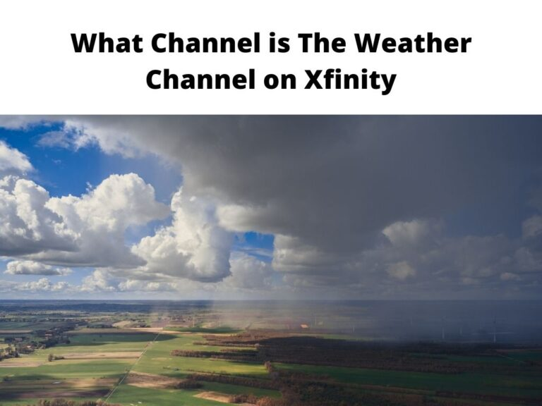 What Channel is The Weather Channel on Xfinity