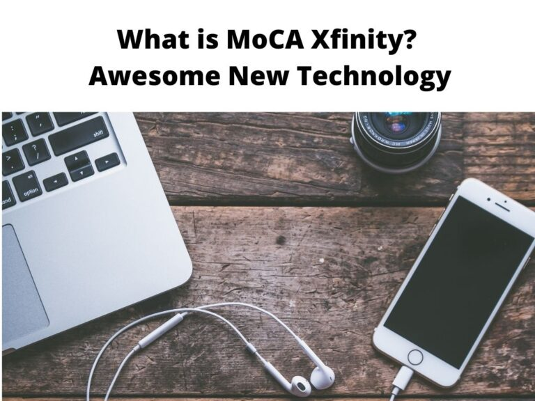 What is MoCA Xfinity Awesome New Technology (1)