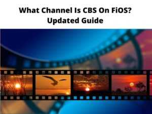 What Channel Is CBS On FiOS
