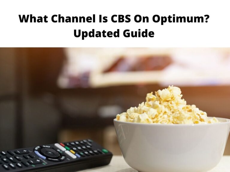 What Channel Is CBS On Optimum Updated Guide