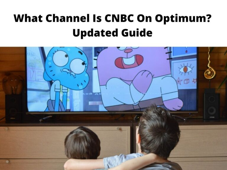 What Channel Is CNBC On Optimum Updated Guide