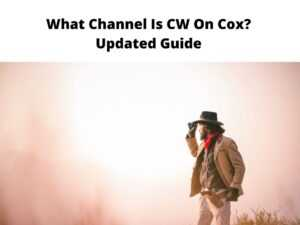 What Channel Is CW On Cox Updated Guide