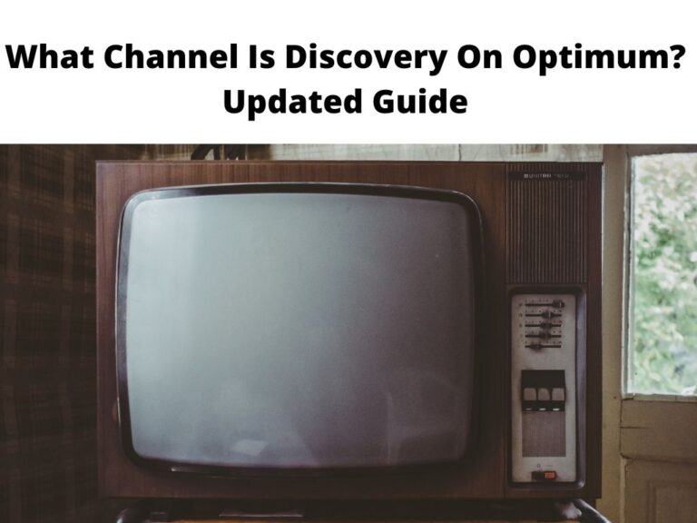 What Channel Is Discovery On Optimum Updated Guide