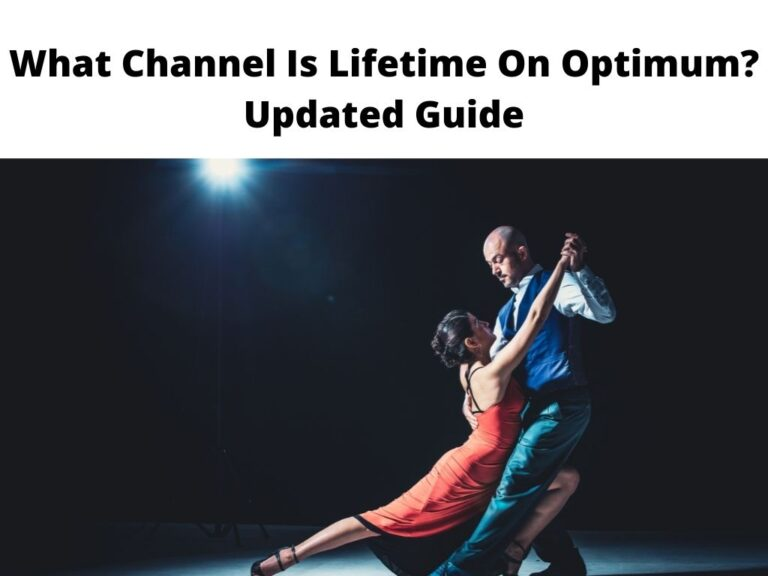 What Channel Is Lifetime On Optimum Updated Guide