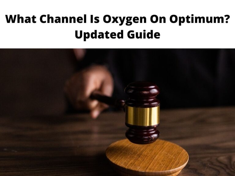 What Channel Is Oxygen On Optimum Updated Guide