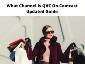 What Channel Is QVC On Comcast