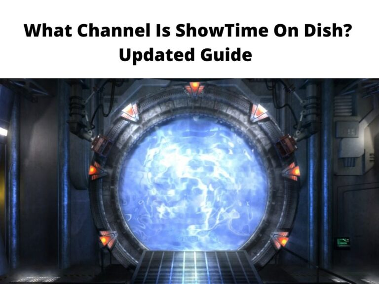 What Channel Is ShowTime On Dish Updated Guide