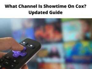 What Channel Is Showtime On Cox