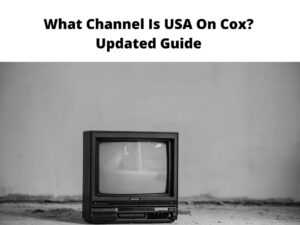 What Channel Is USA On Cox Updated Guide