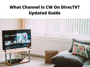What Channel Is CW On DirecTV Updated Guide