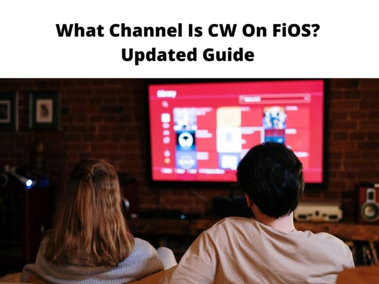 What Channel Is CW On FiOS Updated Guide