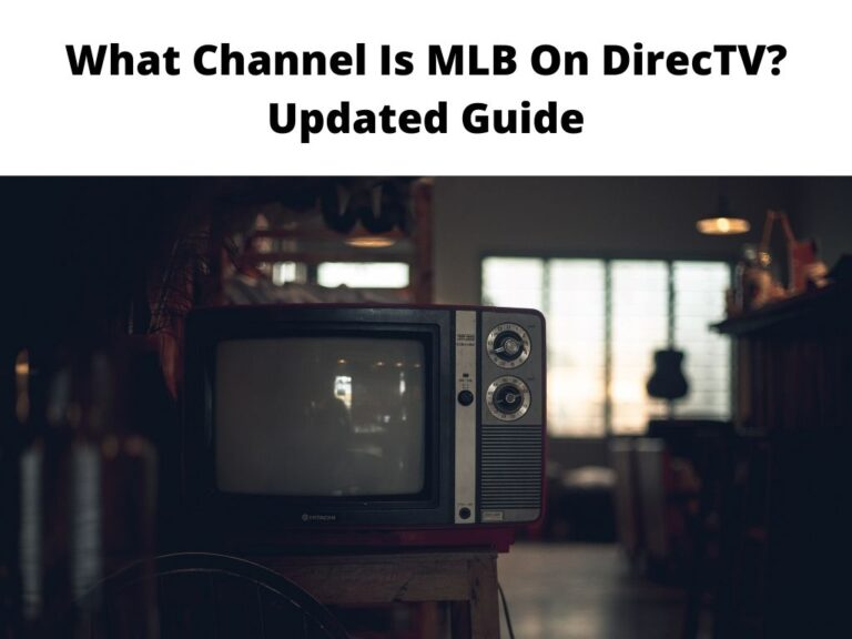 What Channel Is MLB On DirecTV Updated Guide