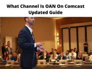 What Channel Is OAN On Comcast