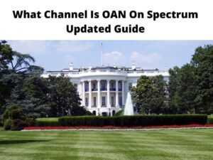 What Channel Is OAN On Spectrum