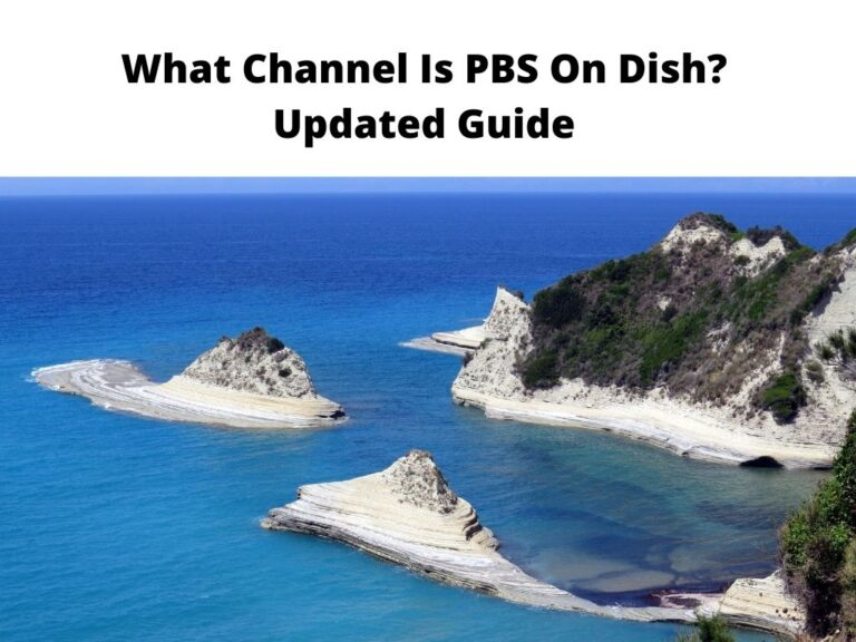 What Channel Is PBS On Dish Updated Guide