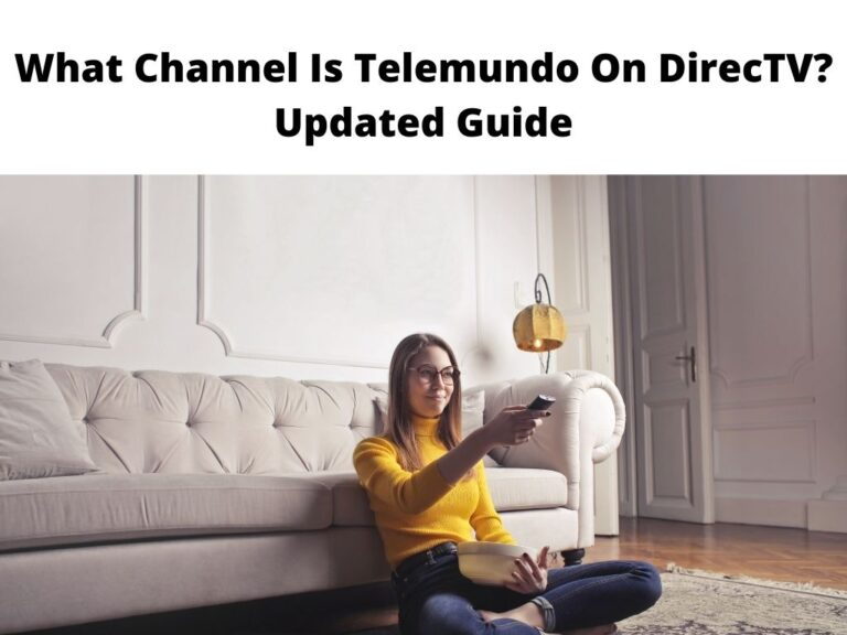 What Channel Is Telemundo On DirecTV Updated Guide