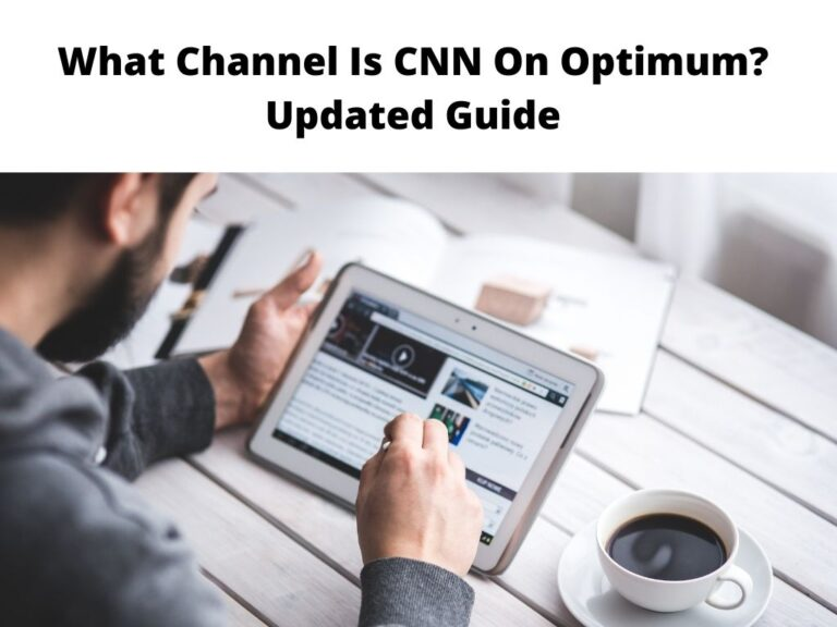 What channel is CNN on Optimum Updated Guide