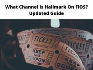 What Channel Is Hallmark On FiOS Updated Guide