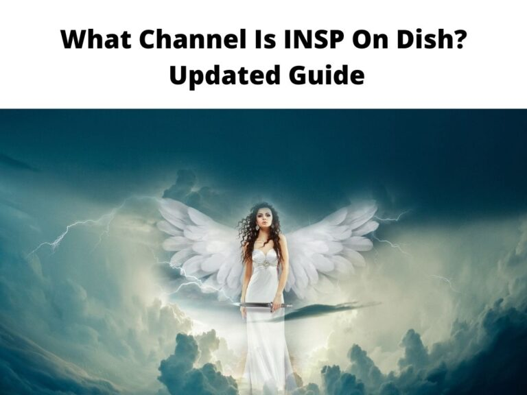 What Channel Is INSP On Dish Updated Guide
